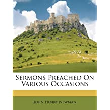 Sermons Preached on Various Occasions
