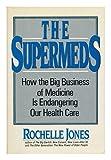 The Supermeds, Rochelle Jones, 0684186950