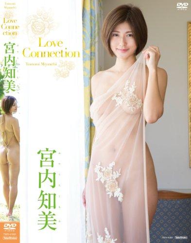 宮内知美 / Love Connection