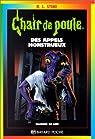 Chair de poule, tome 38 : Appels Monstrueux par Rl