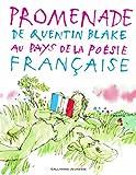 """Afficher """"Promenade de Quentin Blake au pays de la poésie française"""""""