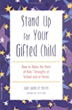Stand up for Your Gifted Child, Joan Franklin Smutny, 1575420880