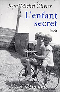 L'enfant secret, Olivier, Jean-Michel