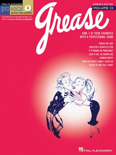 Grease: Pro Vocal Women's Edition Volume 23 (Piano Grease Sheet Music)