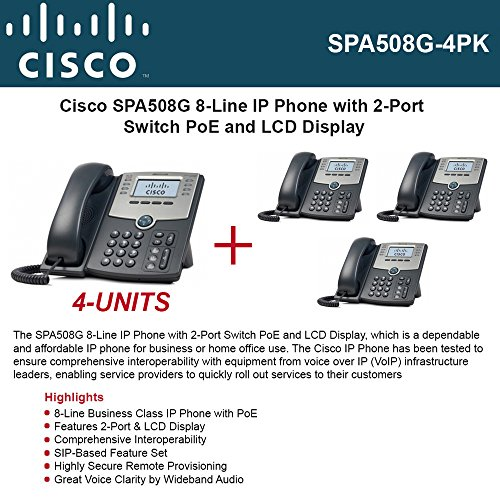 Cisco SPA508G (4-UNITS) IP Phone 8-Line with 2Port Switch PoE and LCD Display (Cisco Ip Configuration)