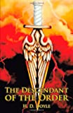 The Descendant of the Order, H. D. Doyle, 1475919883