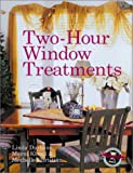 img - for Two-Hour Window Treatments book / textbook / text book