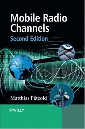 [PDF] Mobile Radio Channels, 2nd Edition Free Download | Publisher : Wiley | Category : Computers & Internet | ISBN 10 : 0470517476 | ISBN 13 : 9780470517475