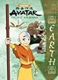 The Lost Scrolls: Earth (Avatar: The Last Airbender) by Michael Teitelbaum (2008-01-06)