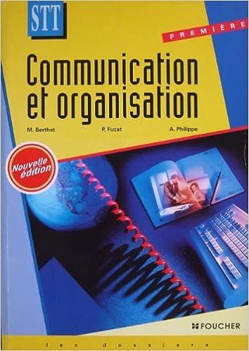 Livres gratuits COMMUNICATION ET ORGANISATION 1ERE STT pdf ebook