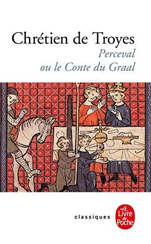 Perceval Ou le Conte Du Graal (Le Livre de Poche) (French...
