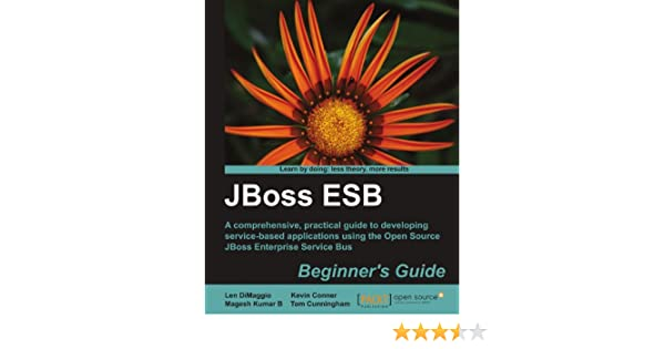 JBOSS ESB BEGINNERS GUIDE PDF DOWNLOAD
