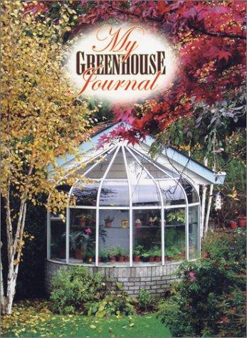 My Greenhouse Journal
