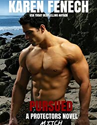 PURSUED: The Protectors Series - Book Three (Romantic Suspense)