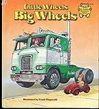 Little Wheels, Big Wheels, Frank Fitzgerald, 0307619834