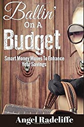 Ballin' On A Budget: Smart Money Moves To Enhance Your Savings