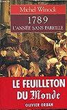 1789, l'année sans pareille: Chronique (French Edition)