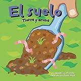 El Suelo, Natalie M. Rosinsky, 1404832114