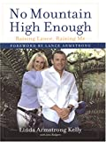 No Mountain High Enough, Linda Armstrong Kelly, 0786276649