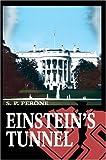 Einstein's Tunnel, S. Perone, 0595666655