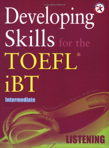 Developing Skills for the TOEFL iBT, Intermediate Listening (with 6 Audio CDs) by Compass Publishing