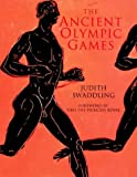 The Ancient Olympic Games by Judith Swaddling front cover
