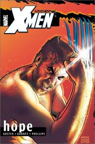 Uncanny X-Men Volume 1: Hope TPB (Uncanny X-Men (Marvel))
