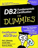 DB2 Fundamentals Certification for Dummies, Paul C. Zikopoulos and Jennifer Gibbs, 0764508415