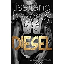 Diesel: A Sports Romance (The Nighthawk Series Book 3)