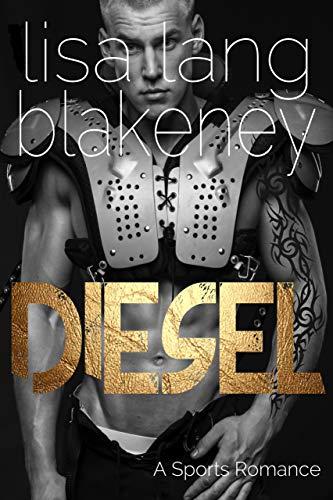 0aca3216f Diesel  A Sports Romance (The Nighthawk Series Book 3)