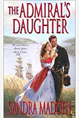 By Sandra Madden The Admiral's Daughter [Mass Market Paperback]