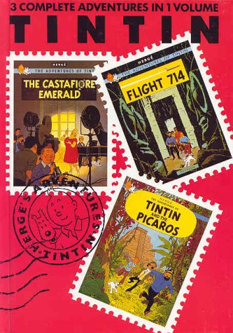 "Adventures of Tintin: ""Castafiore Emerald"", ""Flight 714"" and ""Tintin and the Picaros"" v. 7 (Three-in-one volume)"