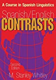 Spanish/English Contrasts 2nd Edition