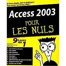 Access 2003 9 en 1 pour les nuls