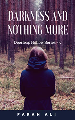 Darkness and Nothing More (Deerleap Hollow Series Book