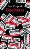 Backsass, Fred Chappell, 0807129437