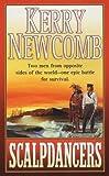 Scalpdancers, Kerry Newcomb, 031298619X