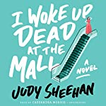 I Woke Up Dead at the Mall |