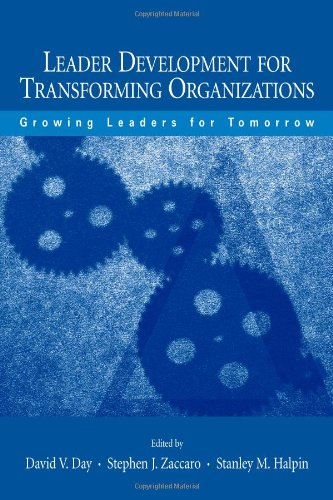 Leader Development for Transforming Organizations: Growing Leaders for Tomorrow (Applied Psychology Series) (Model Growth Latent)