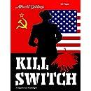 Kill Switch (Pandora Books)