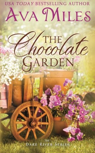 The Chocolate Garden (Dare River) (Volume 2)