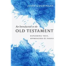 Introduction To The Old Testament, An