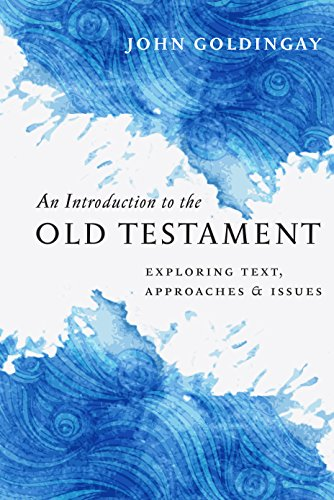 Old Text - An Introduction to the Old Testament: Exploring Text, Approaches & Issues
