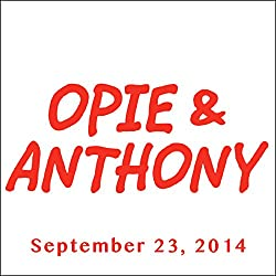 Opie & Anthony, Garry Marshall and Jim Florentine, September 23, 2014