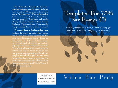 Templates For 75% Bar Essays (II): e-book - Writers of 6 selected published bar exam essays!