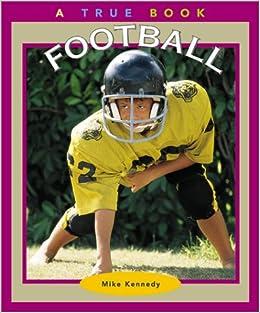 Book Football (True Books: Sports)