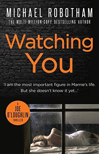 Watching You Joe Oloughlin By Robotham Michael