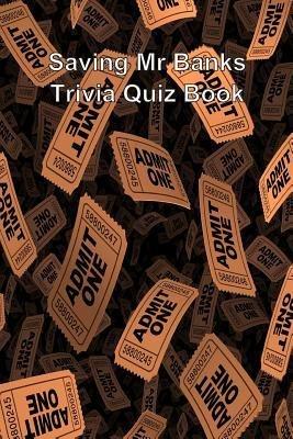 [(Saving MR Banks Trivia Quiz Book)] [Author: Trivia Quiz Book] published on (December, 2013)