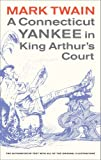 img - for A Connecticut Yankee in King Arthur's Court (Mark Twain Library) book / textbook / text book