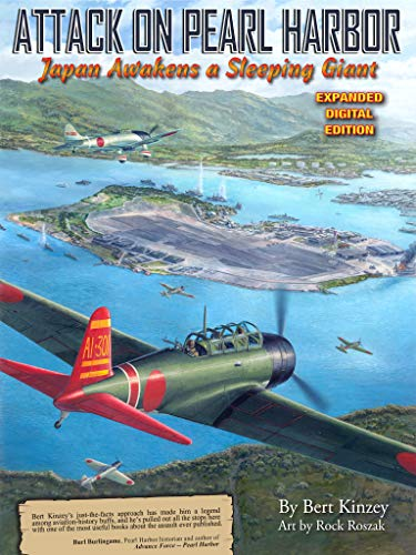 - Attack on Pearl Harbor:  Japan Awakens a Sleeping Giant: Expanded Digital Edition